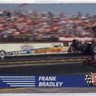 1991 Pro Set NHRA Frank Bradley Racing Card #56 (CK0075)