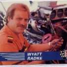 1991 Pro Set NHRA Wyatt Radke Racing Card #117 (CK0075)