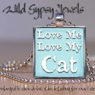 "Love My Cat Kitten U choose color cute chic 1"" glass tile metal pendant necklac"
