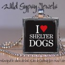 Dog Puppy HEART ASPCA Shelter PETS rescue SAVE glass tile metal pendant necklace