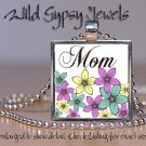 Mother Day GIFT Yellow I Love my Mom Lavender floral glass tile pendant necklace