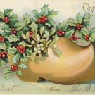 Wooden Shoe of HOLLY Vintage Christmas Postcard VP-5418