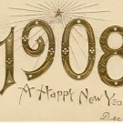1908 Gold Embossed Lge Letter New Years Postcard VP5762