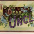 To My Dear Uncle FRAMED Antique Postcard VP-4315