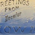 Greetings From Decatur IOWA Vintage Postcard VP-3562