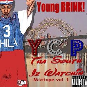 Tha South Iz Watchin Mixtape Vol. 1