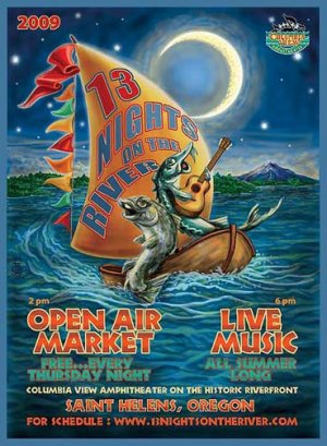 13 NIGHTS ON THE RIVER  2009 � FREE SUMMER CONCERT SERIES � ST.HELENS,OR