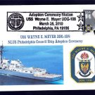 Destroyer USS MEYER DDG-108 Philadelphia Naval Cover ONLY 8 MADE