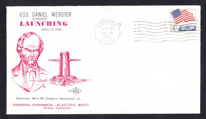 USS DANIEL WEBSTER SSBN-626 Launching DPS#3 Cachet Naval Submarine Cover