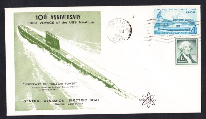 USS NAUTILUS SSN-571 10th Anniv First Voyage DPS#22 Cachet Naval Submarine Cover