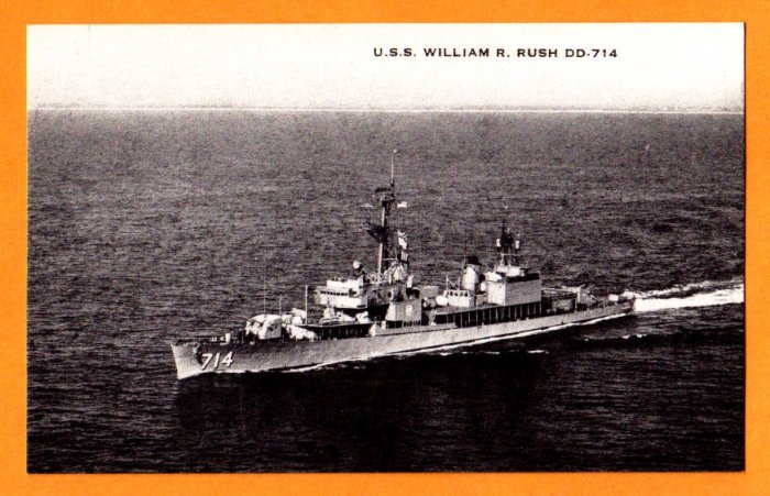USS WILLIAM R. RUSH DD-714 Destroyer Navy Ship Postcard