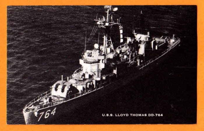 USS LLOYD THOMAS DD-764 Destroyer Navy Ship Postcard