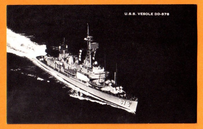 USS VESOLE DD0878 Destroyer Navy Ship Postcard