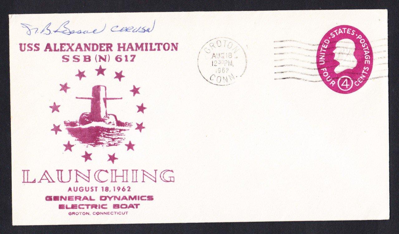 USS ALEXANDER HAMILTON SSBN-617 Launching CO Autograph Naval Submarine Cover