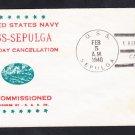 Fleet Oiler USS SEPULGA AO-20 RECOMMISSIONING & FDPS 1940 Naval Cover
