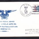 Highspeed Transport USS LIDDLE APD-60 Last Day Postal Service Naval Cover