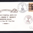 Destroyer USS FRED T. BERRY DD-858 LAST DAY POSTAL SERVICE Naval Cover