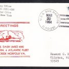 Minesweeper USS DASH MSO-428 Greetings Norfolk VA Naval Cover
