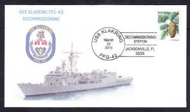 Frigate USS KLAKRING FFG-42 DECOMMISSIONING Naval Cover MhCachets 8 Made