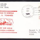 Survey Ship USS TOWHEE AGS-28 New Home Port Norfolk VA Naval Cover