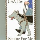 Seeing Eye Dogs Service Guide Dog stamp pin lapel 1787