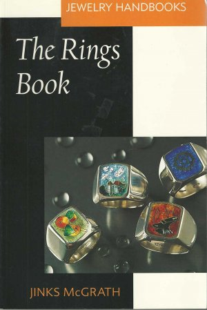 The Rings Book (Jewelry Handbooks) by Jinks McGrath