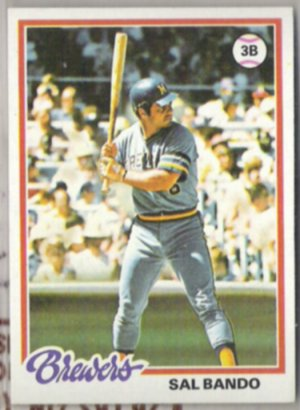 SAL BANDO 1978 Topps #265.  BREWERS
