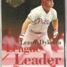 LEN DYKSTRA 1994 Ultra League Leader Insert #7 of 10.  PHILLIES