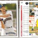 RANDY JOHNSON (2) 1992 Upper Deck #164.  MARINERS
