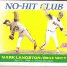 MARK LANGSTON 1991 Score #699 No Hit Club.  ANGELS