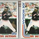 JOE MORGAN (2) 1982 Topps In Action #755.  GIANTS
