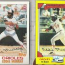 EDDIE MURRAY 1982 Topps + 1982 Drakes.  ORIOLES