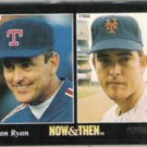 NOLAN RYAN 1993 Pinnacle Now + Then #290.  RANGERS