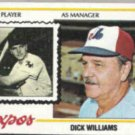 DICK WILLIAMS 1978 Topps #522.  EXPOS