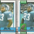 JERRY BALL (2) 1990 Topps #355.  LIONS