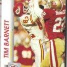 TIM BARNETT 1992 Pro Set #527.  CHIEFS