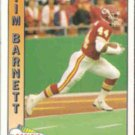 TIM BARNETT 1991 Pacific #598.  CHIEFS