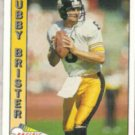 BUBBY BRISTER 1991 Pacific #420.  STEELERS