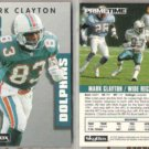 MARK CLAYTON (2) 1992 Prime Time #146.  DOLPHINS