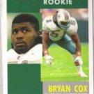BRYAN COX 1991 Pinnacle Rookie #308.  DOLPHINS