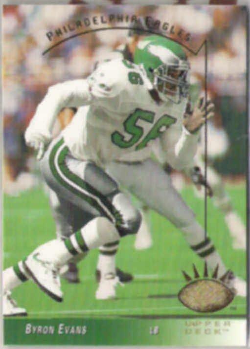 BYRON EVANS 1993 Upper Deck SP #202.  EAGLES