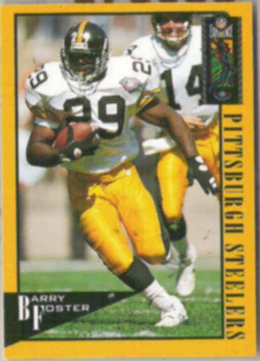BARRY FOSTER 1994 Classic Experience #83.  STEELERS