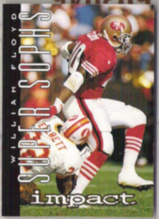 WILLIAM FLOYD 1995 Skybox Impact #162.  49ers