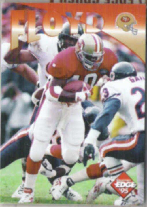WILLIAM FLOYD 1995 Edge #32.  49ers