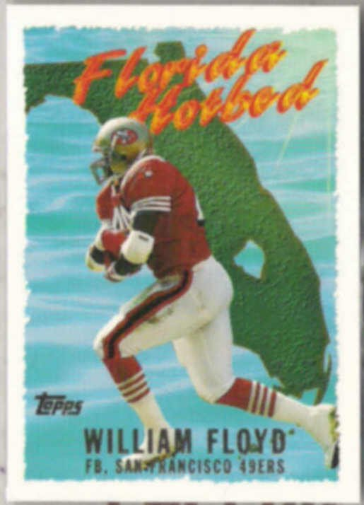 WILLIAM FLOYD 1995 Topps Florida Hot Bed #FH10.  49ers