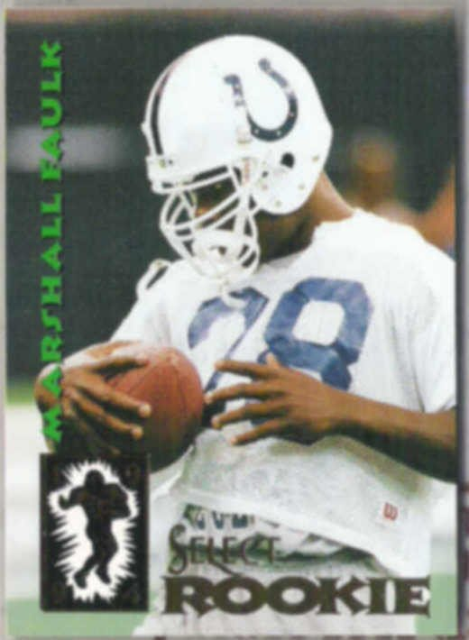 MARSHALL FAULK 1994 Score Select Rookie #200.  COLTS