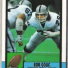 BOB GOLIC 1990 Topps #296.  RAIDERS