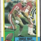 CHARLES HALEY 1990 Topps #17.  49ers