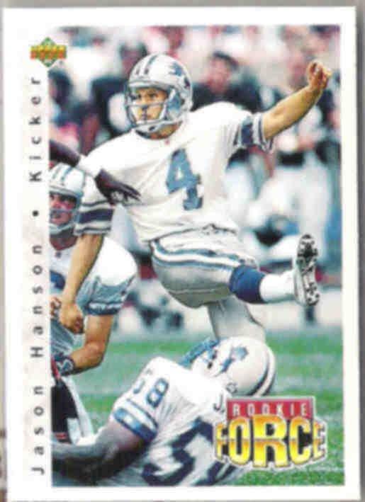 JASON HANSON 1992 UD Rookie Force #411.  LIONS