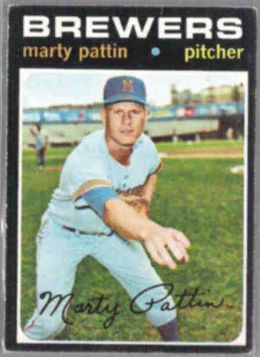 MARTY PATTIN 1971 Topps #579.  BREWERS